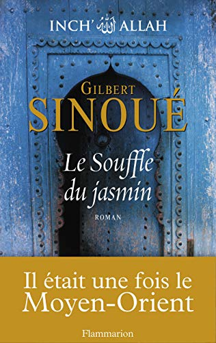 Inch Allah, Tome 1 (French Edition): Gilbert Sinoué