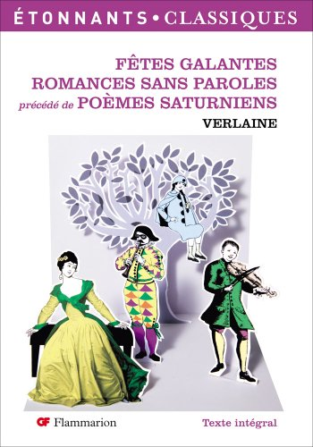 9782081219724: Po�mes saturniens, F�tes galantes, Romances sans paroles