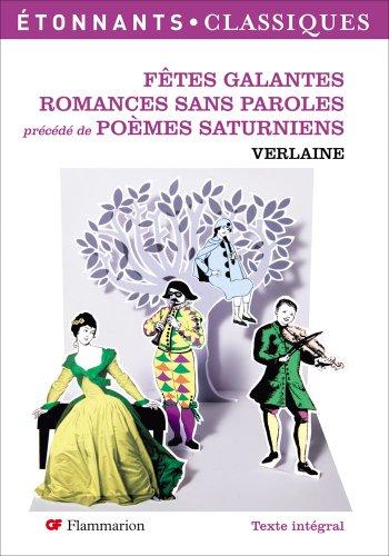 9782081219724: Fetes Galantes/Romances Sans Paroles/Poemes Saturniens (French Edition)