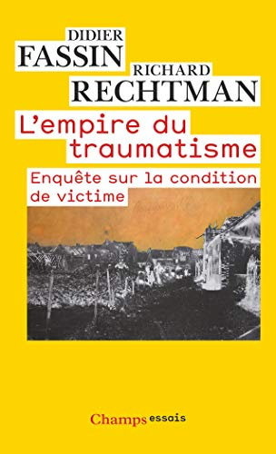 9782081220201: L'empire du traumatisme (French Edition)