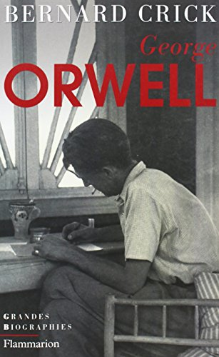 George Orwell (9782081220270) by BERNARD CRICK