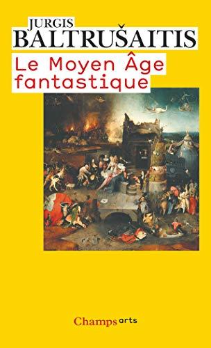 9782081220614: Le Moyen-Age Fantastique (French Edition)