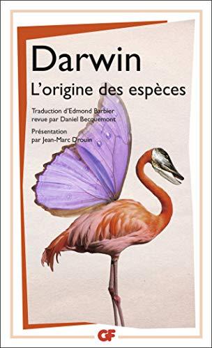 9782081221079: L'origine des espèces : Au moyen de la sélection naturelle ou la préservation des races favorisées dans la lutte pour la vie