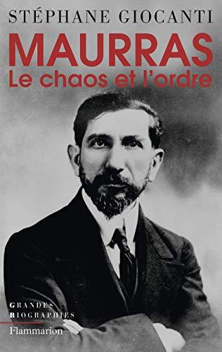 9782081221109: Charles Maurras : Le chaos et l'ordre
