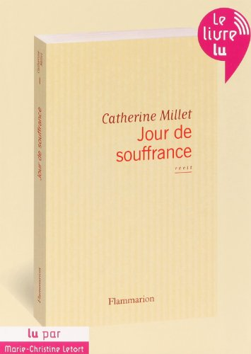 jour de souffrance: MILLET, Catherine