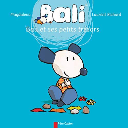 Bali, Tome 11 : Bali et ses: Magdalena, Richard, Laurent