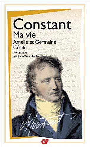 9782081222571: Ma vie ; Amélie et Germaine ; Cécile