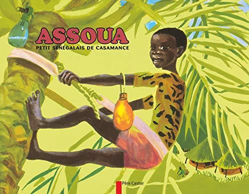 9782081222595: Assoua : Petit s�n�galais de Casamance