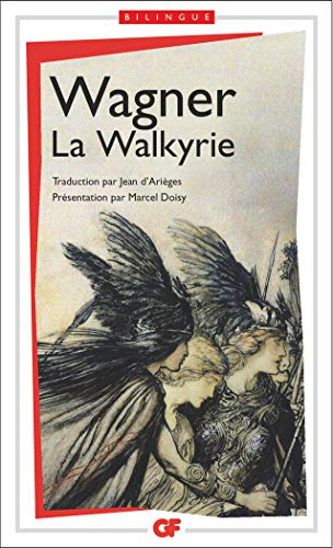 La Walkyrie (French Edition) (2081223309) by RICHARD WAGNER