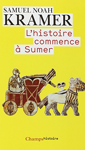 9782081223868: L'histoire commence à Sumer (French Edition)