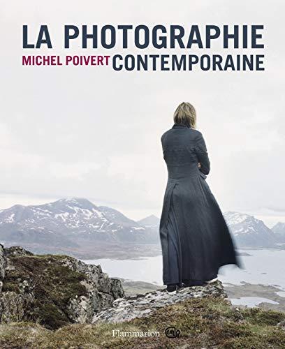 La photographie contemporaine: POIVERT MICHEL