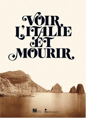Voir l'Italie et mourir (French Edition): Collectif