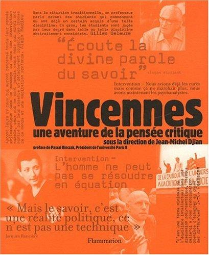 9782081224377: Vincennes, une aventure de la pensée critique