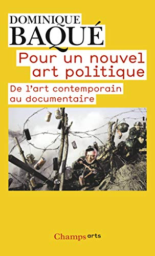 9782081224421: Pour un nouvel art politique : De l'art contemporain au documentaire