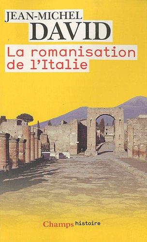 La romanisation de l'Italie (French Edition) (2081224461) by Jean-Michel David