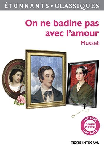 9782081224537: On ne badine pas avec l'amour (French Edition)