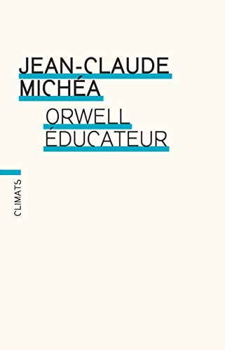 9782081224896: Orwell �ducateur
