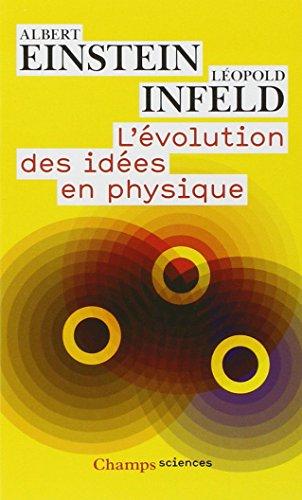 9782081224971: L'évolution des idées en physique : Des premiers concepts aux théories de la relativité et des quanta