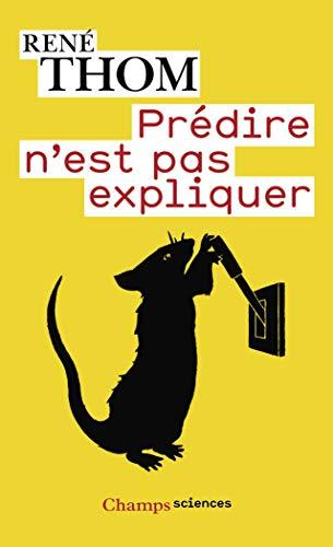9782081224988: Prédire n'est pas expliquer (Champs sciences)