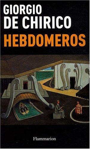 Hebdomeros (Ne) Chirico (de) Giorgio