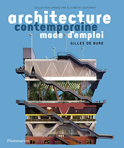 Architecture contemporaine (Mode d'emploi) (French Edition): Bure, Gilles De