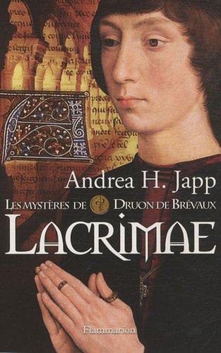9782081225466: Les mystères de Druon de Brévaux, Tome 2 : Lacrimae