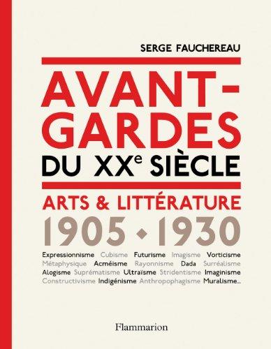 9782081225527: Avant-gardes du XXe siècle arts et littérature 1905-1930
