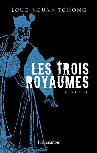 TROIS ROYAUMES (LES) T.03: KOUAN-TCHONG LOUO