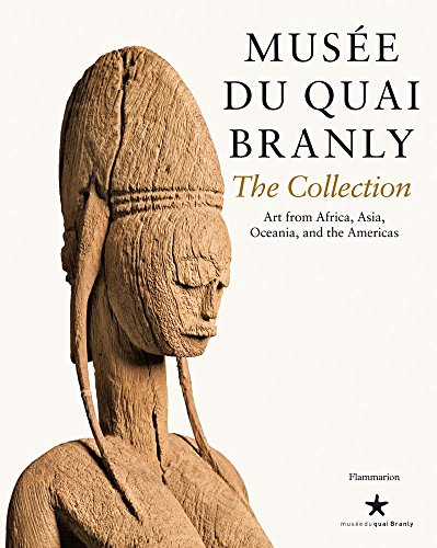 9782081225794: Musée du quai Branly: The Collection: Art from Africa, Asia, Oceania, and the Americas