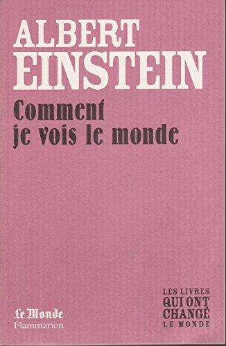 9782081226524: Comment Je Vois le Monde (Monde)