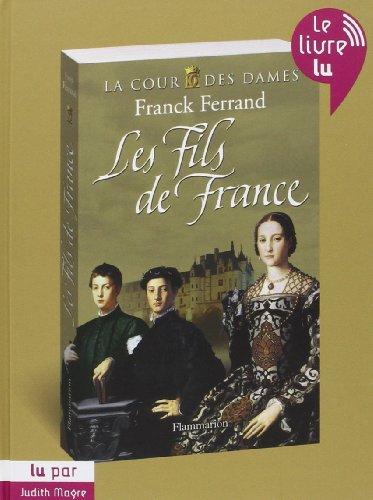 9782081226593: La Cour des Dames T.2 les Fils de France (Audiobook)