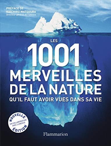Les 1001 merveilles de la nature qu'il faut avoir vues dans sa vie: Michael Bright