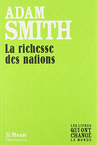 Richesse des Nations (Monde) (la): Smith Adam