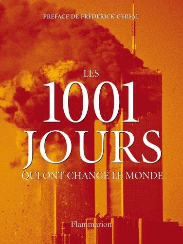 9782081227248: Les 1001 jours qui ont changé le monde