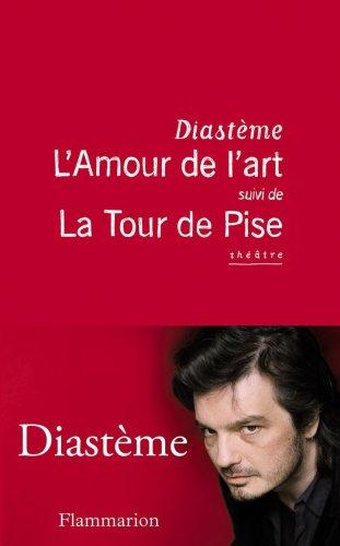 9782081227651: L'Amour de l'art suivi de La Tour de Pise