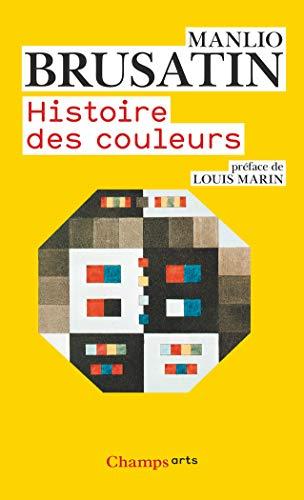 9782081227774: Histoire des couleurs (Champs Arts)