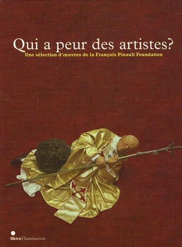 9782081227835: Qui a peur des artistes ? : Une sélection d'oeuvres de la François Pinault Foundation