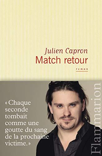 Match retour (French Edition): Julien Capron