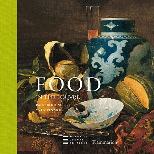 9782081228214: Food in the Louvre (Musee Du Louvre)