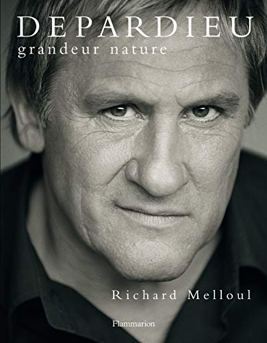 Depardieu grandeur nature (French Edition): Richard Melloul