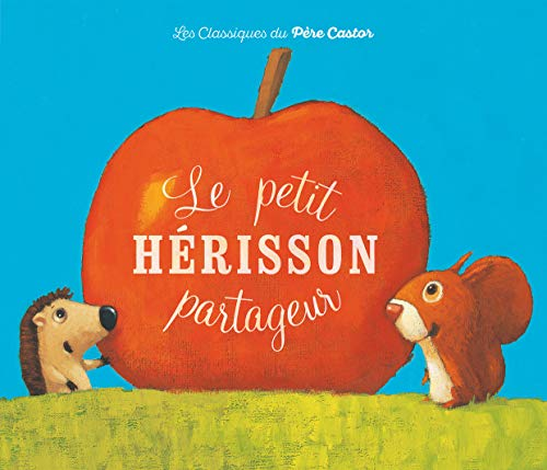 9782081228511: Le Petit Herisson Partageur (French Edition)