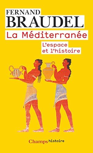 9782081228665: La Mediterranee: l'espace et l'histoire