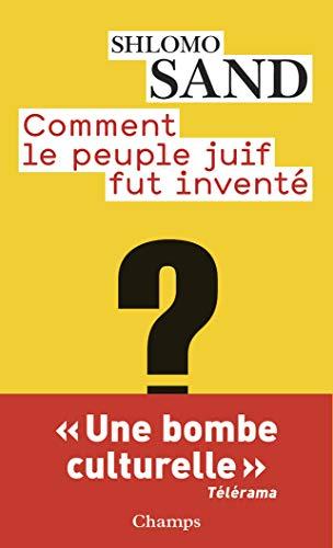 9782081228825: Comment Le Peuple Juif Fut Invente? (French Edition)