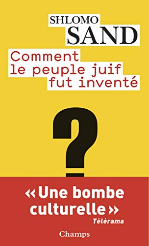 9782081228825: Comment Le Peuple Juif Fut Invente? (French Edition)
