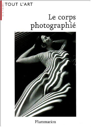9782081228863: Le corps photographi�