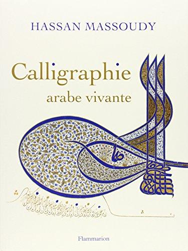 9782081228948: Calligraphie arabe vivante (ne broche)