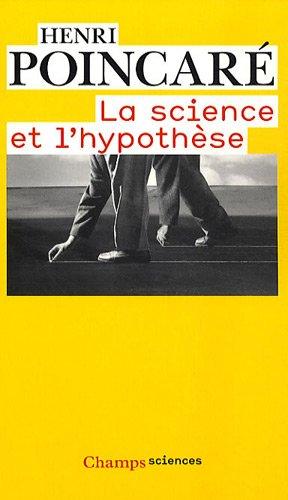 La science et l'hypothèse: Henri Poincaré, Jules
