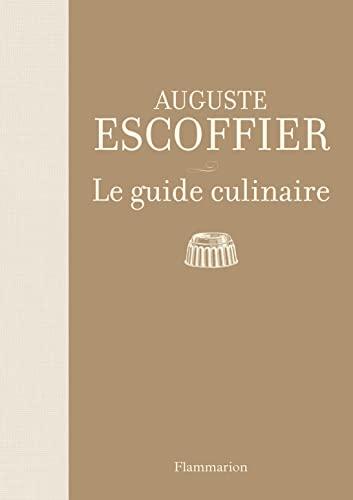 9782081229297: Escoffier : Le guide culinaire ; Aide-memoire de cuisine pratique (French Edition)