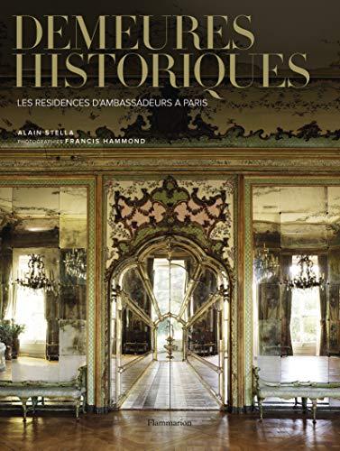 Demeures historiques (French Edition): Alain Stella