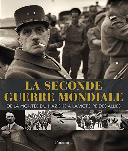 9782081229846: La seconde guerre mondiale : De la mont�e du nazisme � la victoire des alli�es
